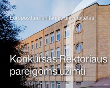 Europos humanitarinis universitetas Vilniuje skelbia konkursą Rektoriaus pareigoms užimti